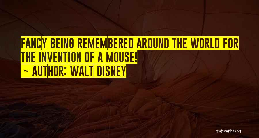 Most Remembered Disney Quotes By Walt Disney