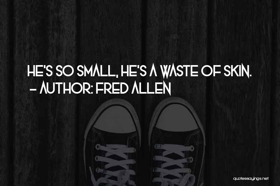 Most Sarcastic Quotes By Fred Allen