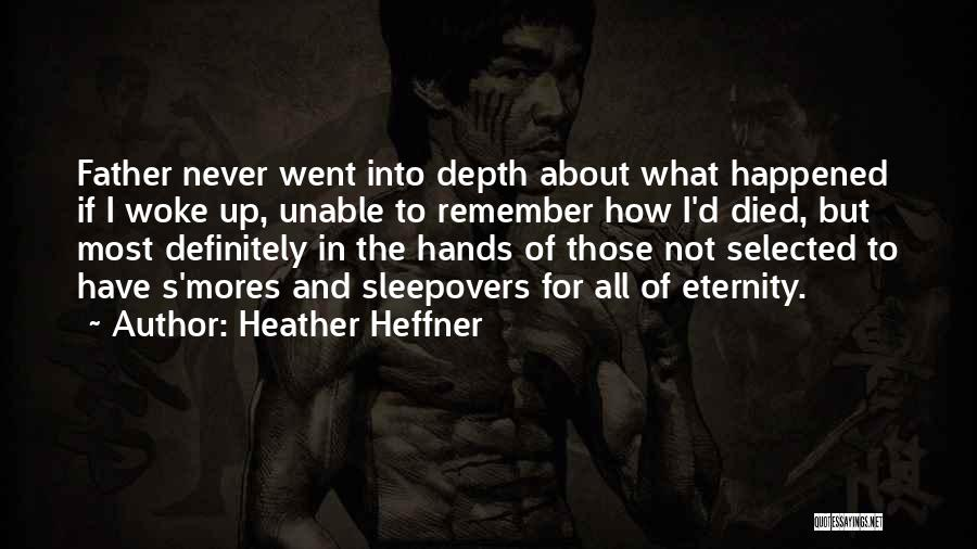 Most Sarcastic Quotes By Heather Heffner