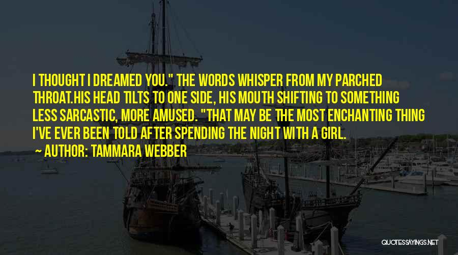 Most Sarcastic Quotes By Tammara Webber