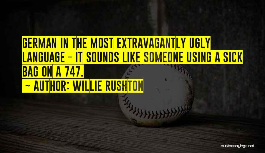 Most Sarcastic Quotes By Willie Rushton