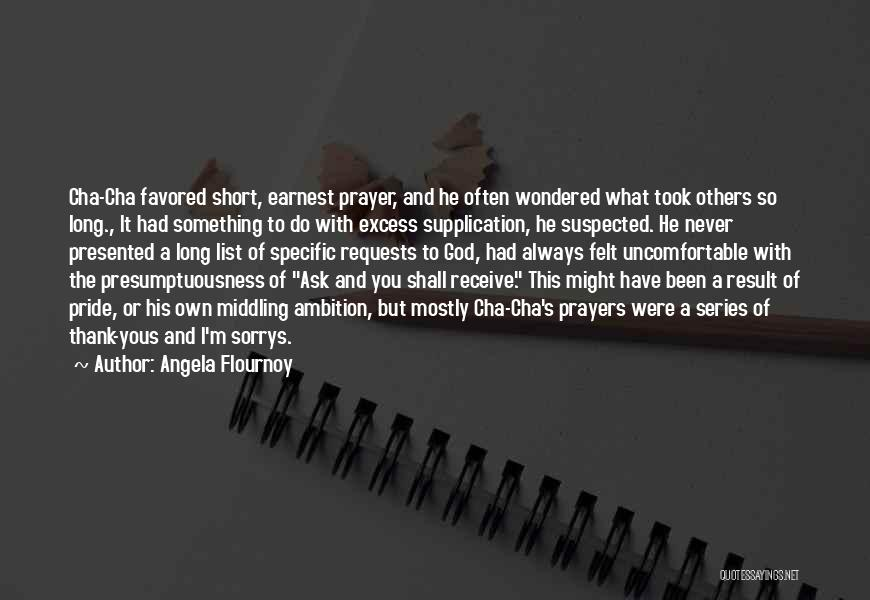 Mostly Quotes By Angela Flournoy