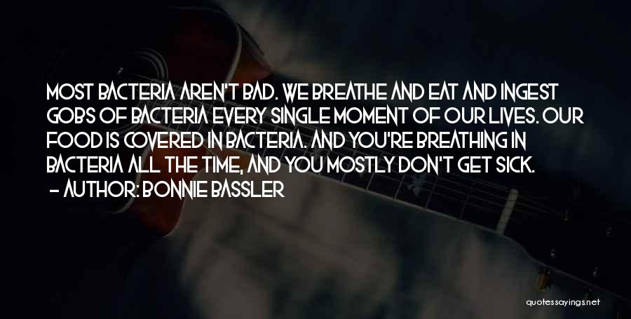 Mostly Quotes By Bonnie Bassler