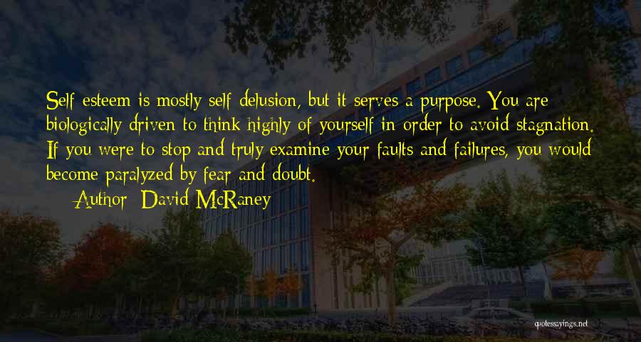 Mostly Quotes By David McRaney