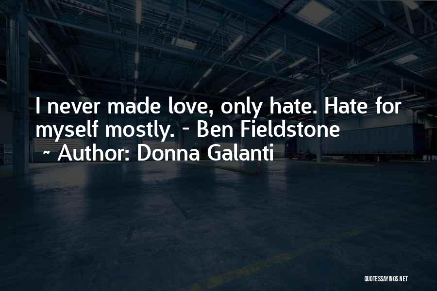 Mostly Quotes By Donna Galanti