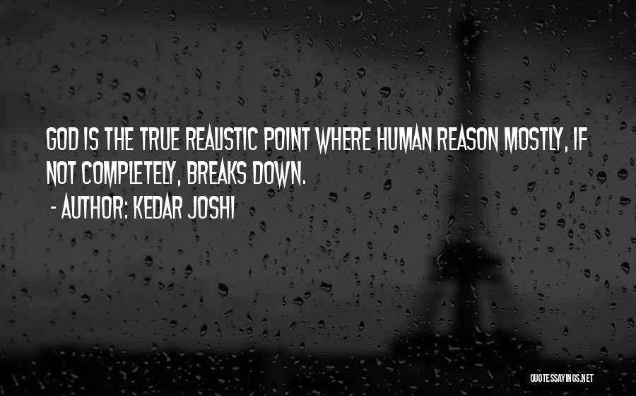 Mostly Quotes By Kedar Joshi