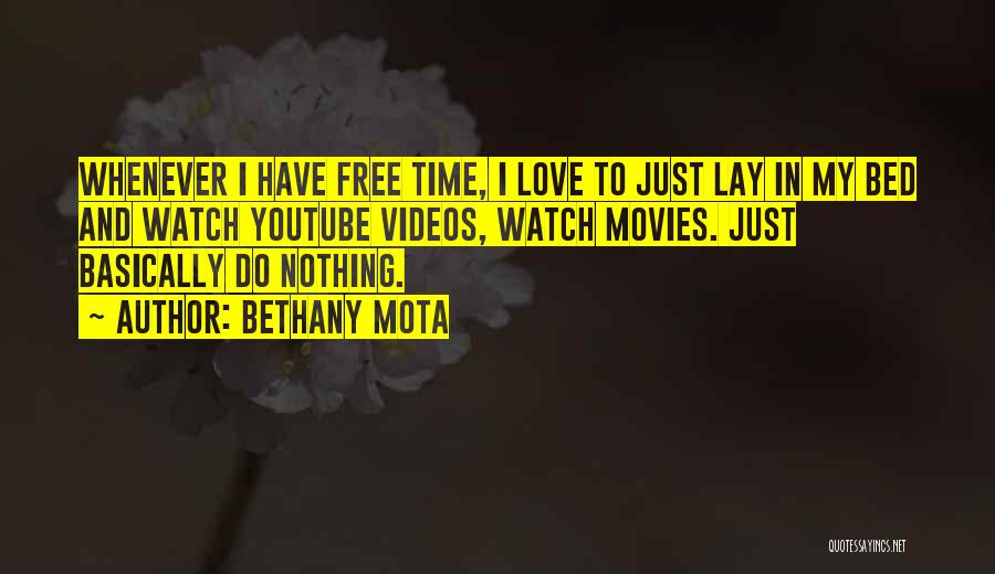 Mota Love Quotes By Bethany Mota