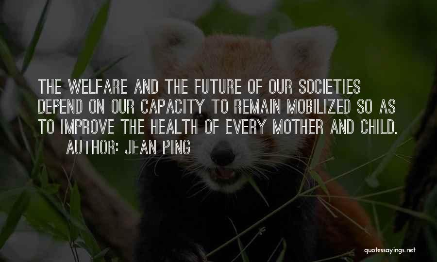 Mother And Child Health Quotes By Jean Ping
