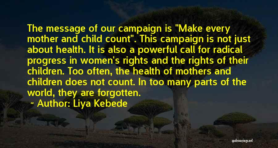 Mother And Child Health Quotes By Liya Kebede