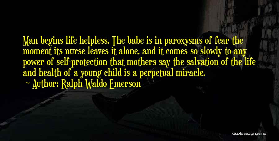 Mother And Child Health Quotes By Ralph Waldo Emerson