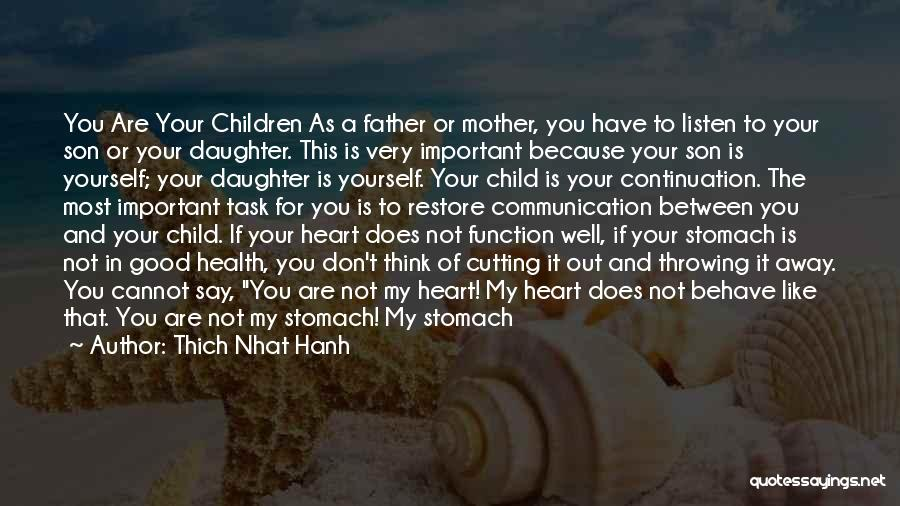 Mother And Child Health Quotes By Thich Nhat Hanh