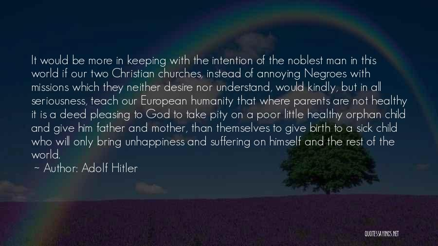 Mother Birth Quotes By Adolf Hitler
