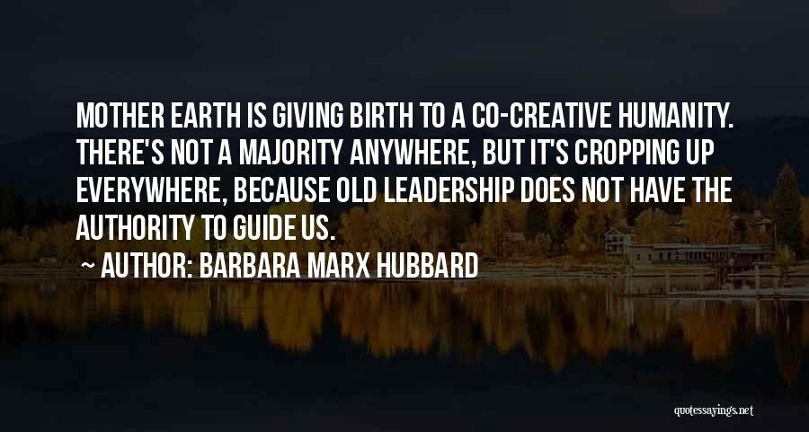 Mother Birth Quotes By Barbara Marx Hubbard