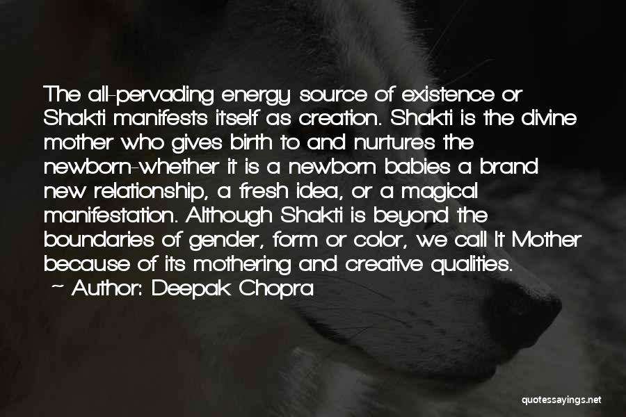 Mother Birth Quotes By Deepak Chopra