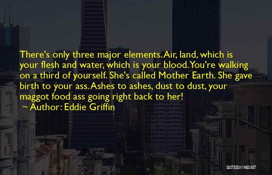 Mother Birth Quotes By Eddie Griffin
