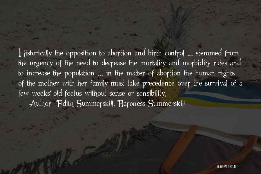 Mother Birth Quotes By Edith Summerskill, Baroness Summerskill