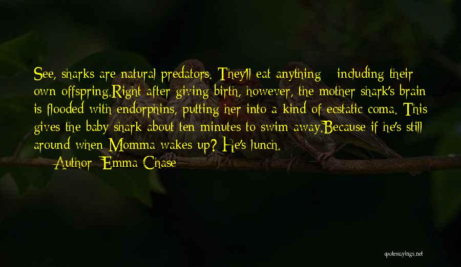 Mother Birth Quotes By Emma Chase