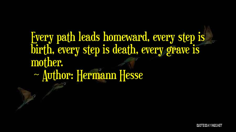 Mother Birth Quotes By Hermann Hesse