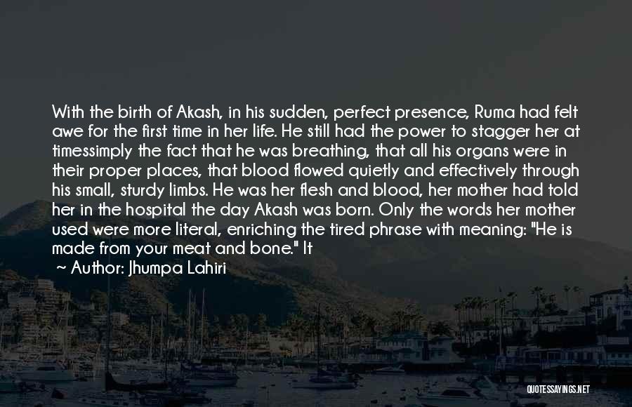 Mother Birth Quotes By Jhumpa Lahiri