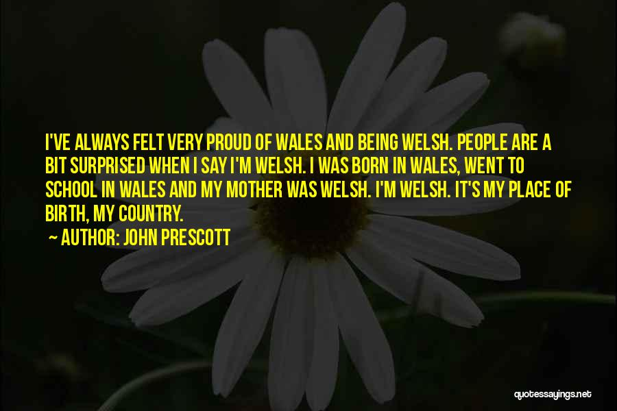 Mother Birth Quotes By John Prescott