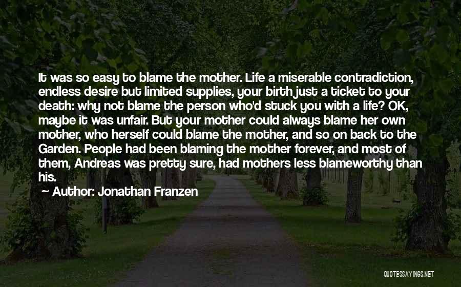 Mother Birth Quotes By Jonathan Franzen