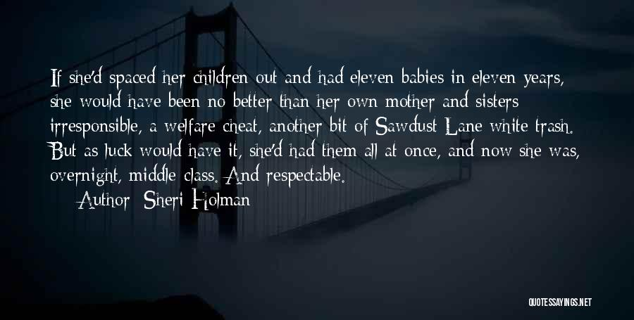 Mother Birth Quotes By Sheri Holman
