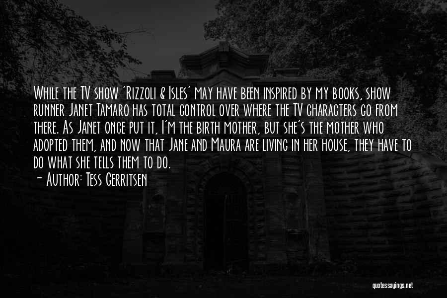 Mother Birth Quotes By Tess Gerritsen