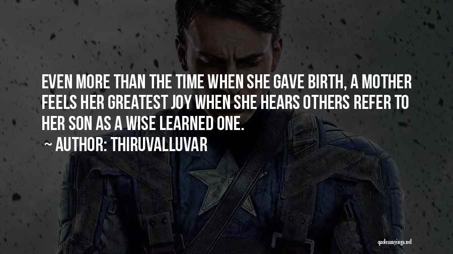 Mother Birth Quotes By Thiruvalluvar