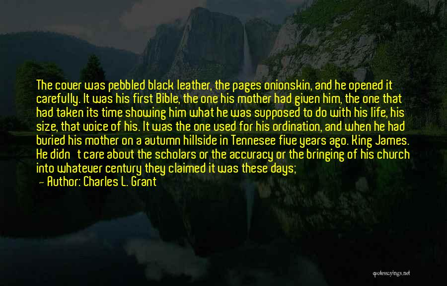 Mother Care Quotes By Charles L. Grant