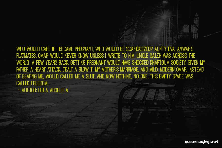 Mother Care Quotes By Leila Aboulela