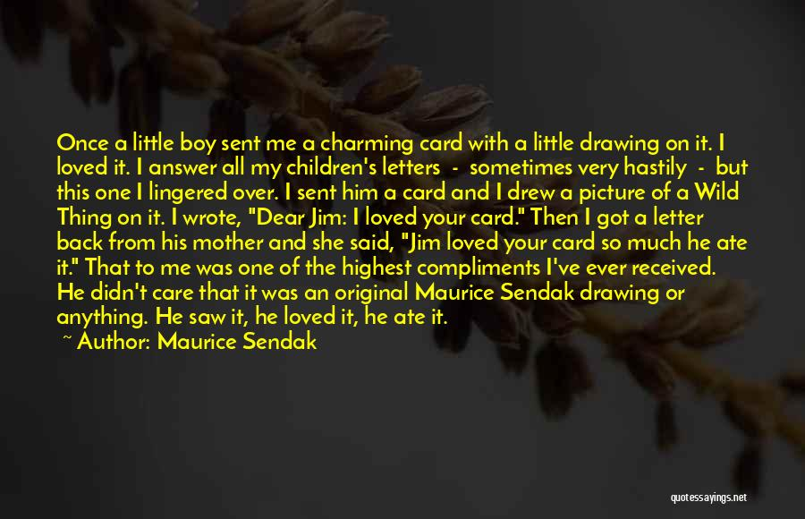 Mother Care Quotes By Maurice Sendak