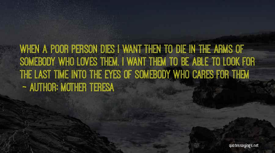 Mother Care Quotes By Mother Teresa