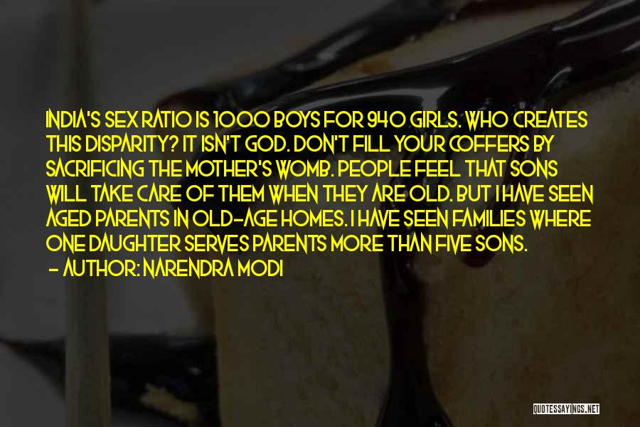 Mother Care Quotes By Narendra Modi