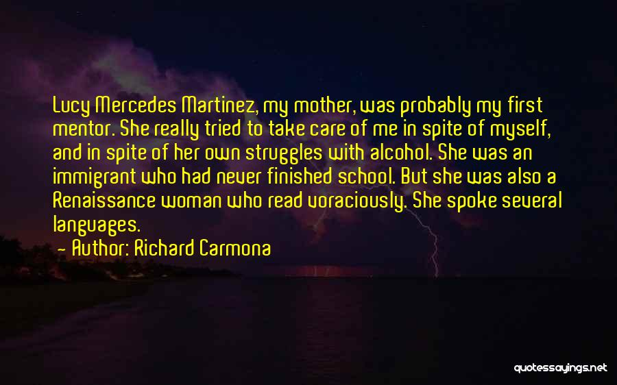 Mother Care Quotes By Richard Carmona