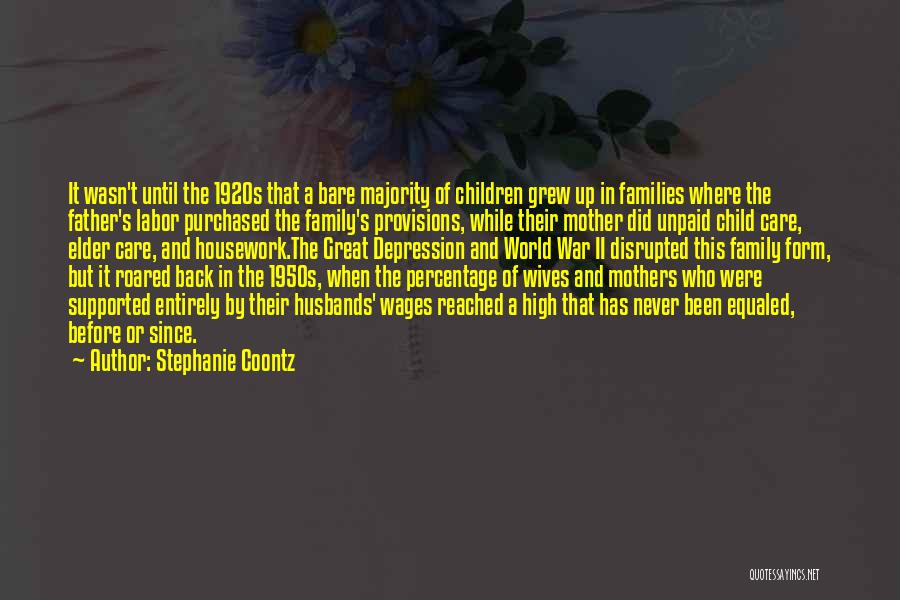 Mother Care Quotes By Stephanie Coontz