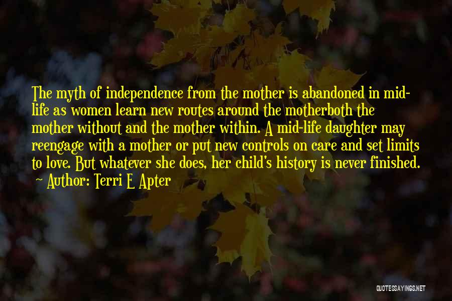 Mother Care Quotes By Terri E Apter