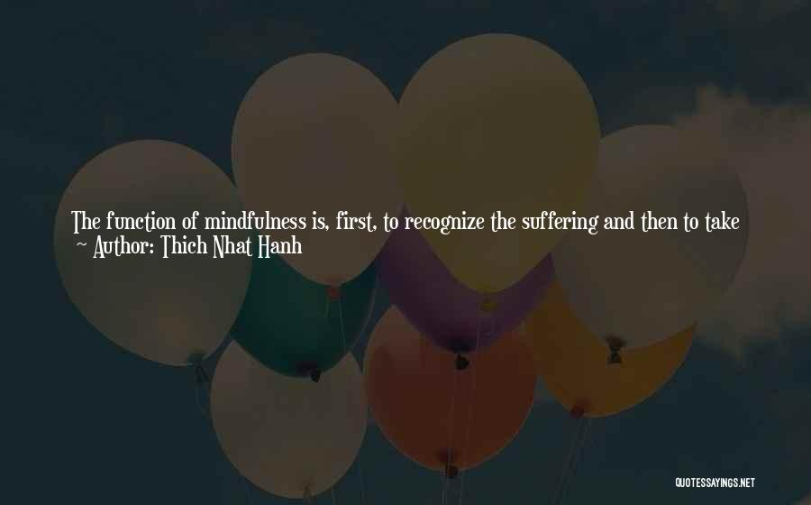 Mother Care Quotes By Thich Nhat Hanh