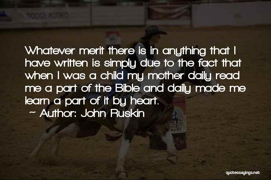 Mother Child Bible Quotes By John Ruskin