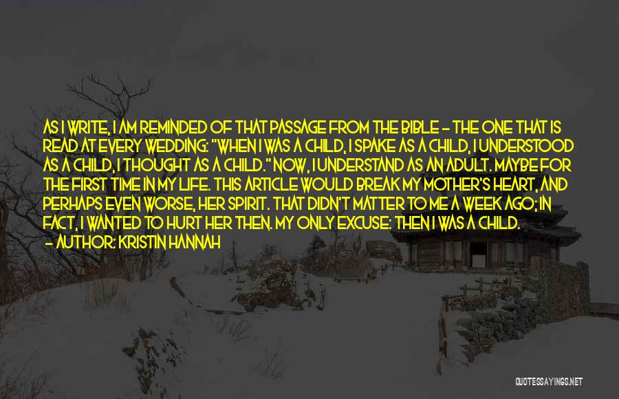 Mother Child Bible Quotes By Kristin Hannah