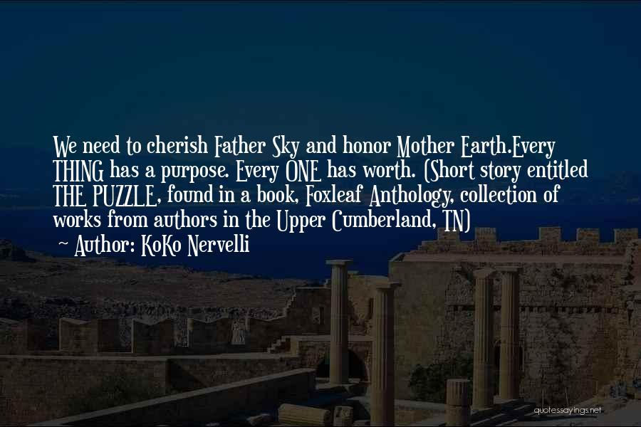 Mother Earth And Father Sky Quotes By KoKo Nervelli