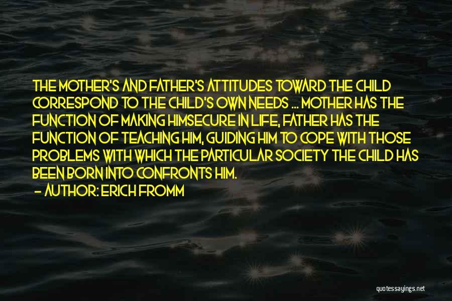 Mother Guiding Quotes By Erich Fromm