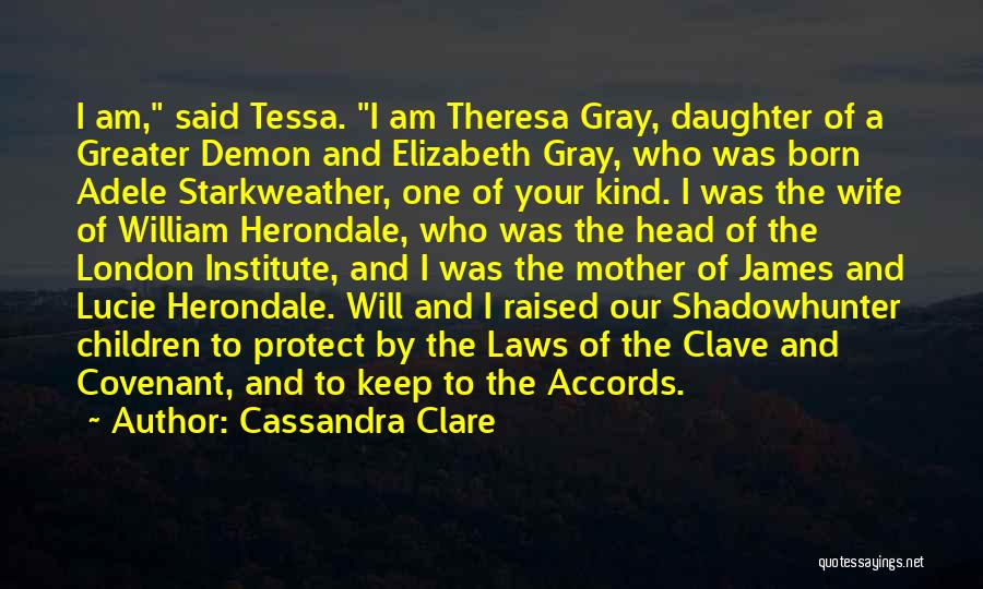 Mother In Laws Quotes By Cassandra Clare