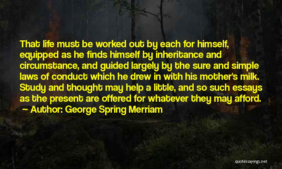 Mother In Laws Quotes By George Spring Merriam