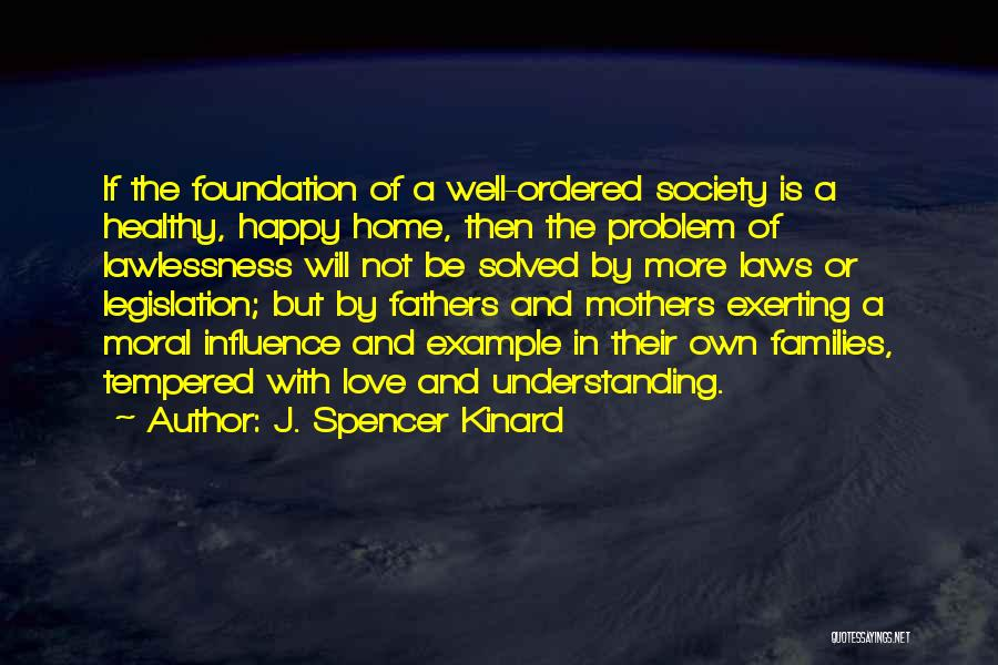Mother In Laws Quotes By J. Spencer Kinard