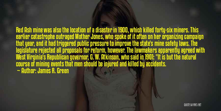 Mother In Laws Quotes By James R. Green