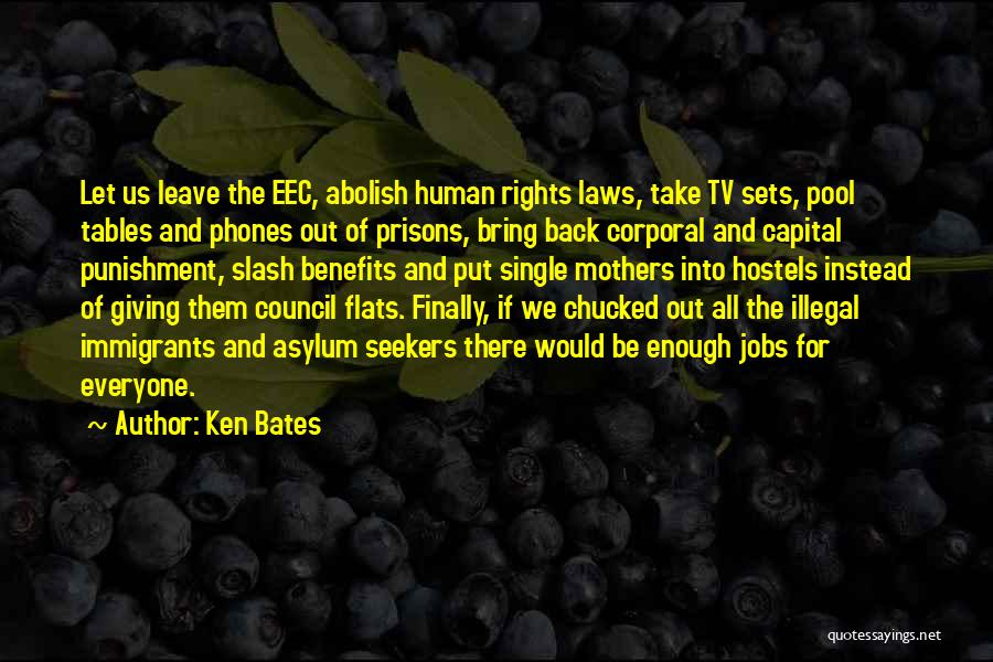 Mother In Laws Quotes By Ken Bates