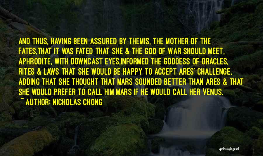 Mother In Laws Quotes By Nicholas Chong