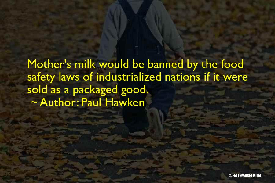 Mother In Laws Quotes By Paul Hawken