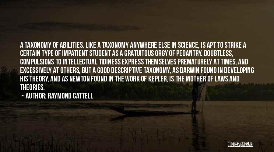 Mother In Laws Quotes By Raymond Cattell