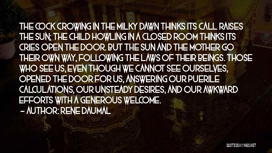 Mother In Laws Quotes By Rene Daumal